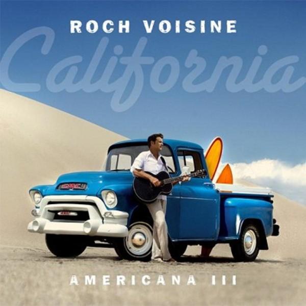 La Californie De Roch Voisine